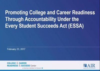 Promoting College and Career Readiness Through Accountability Under ESSA